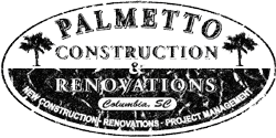 Columbia SC | Palmetto Construction & Renovation